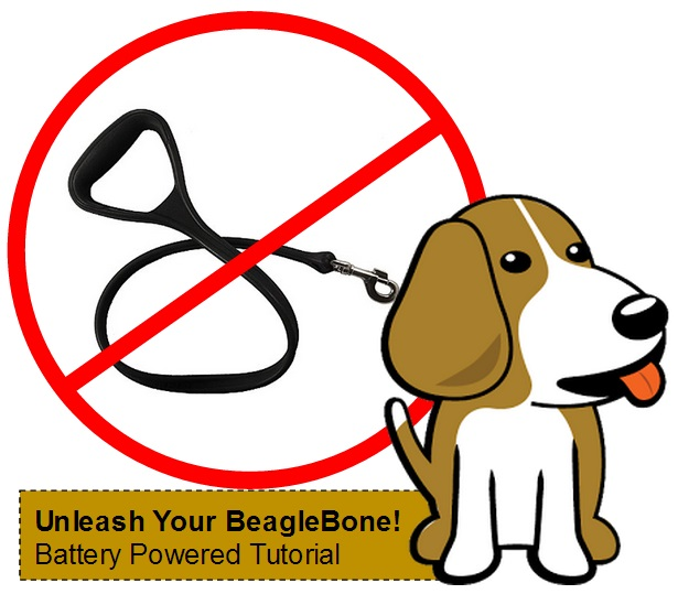 How to Unleash Your BeagleBone: Battery Powering