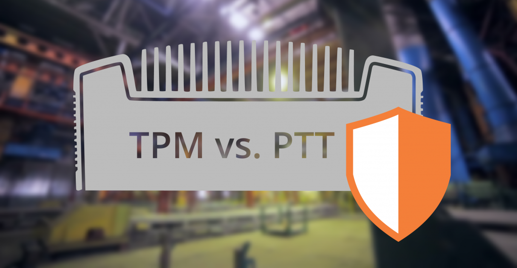 TPM vs PTT Hardware Security