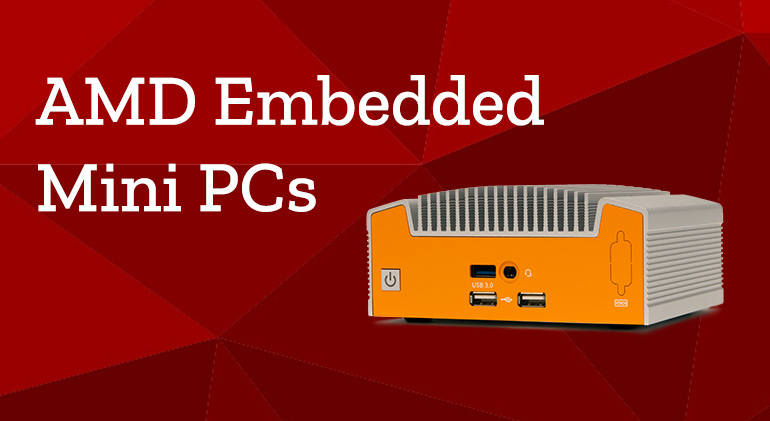 AMD embedded mini PCs