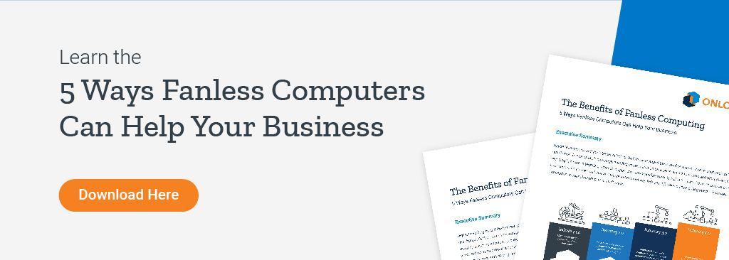 Download white paper to learn how fanless computers can help your business
