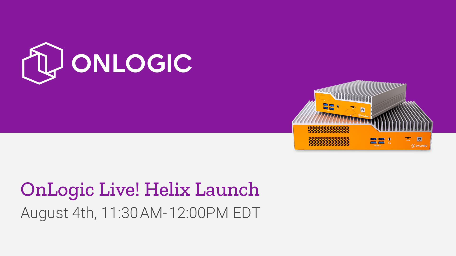 OnLogic Live! Helix Launch