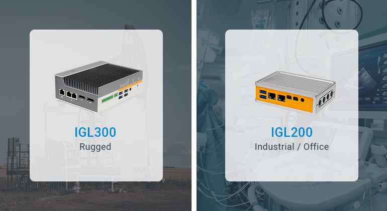 IGL 300 for Rugged use / IGL200 for Industrial and Office use